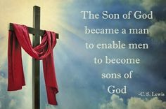 Son of God   Top 100 C.S. Lewis quotes   #faith #quotes #cslewis