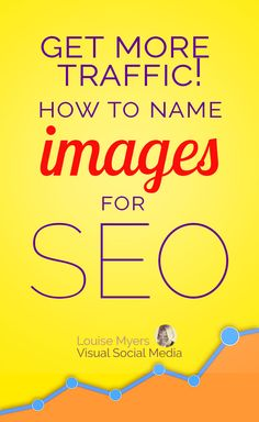 Blogging tips for more web traffic: Click through to learn how to name images for SEO! This tip works for Google AND Pinterest SEO. It's so easy – takes just seconds. #SEO #bloggingtips #businesstips #marketingtips #DigitalMarketing #bloggers