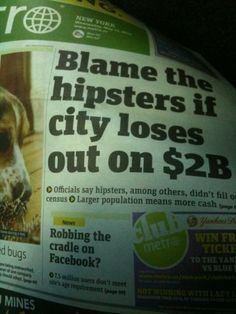 Always blame the hipsters.