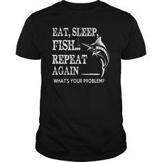 EAT SLEEP FISH REPEAT AGAIN T-Shirts, Hoodies. VIEW DETAIL ==► https://www.sunfrog.com/Outdoor/EAT-SLEEP-FISHREPEAT-AGAIN-Black-Guys.html?id=41382