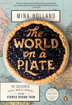 "Read ""The World on a Plate 40 Cuisines, 100 Recipes, and the Stories Behind Them"" by Mina Holland available from Rakuten Kobo. Eat your way around the world without leaving your home in this mouthwatering cultural history of 100 classic dishes. Web Design, Food Design, Plate Design, Graphic Design, Print Design, Design Trends, Tapas, Food Typography, Creative Typography"