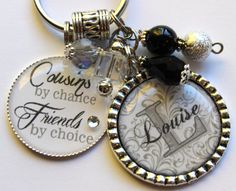 Personalized cousin keychain, childrens name, nana, mom, gift, aunt, teacher, grandma, daughter, cousins by chance friends by choice black on Etsy, $23.99