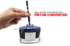 How to Use a Fountain Pen Piston Converter Calligraphy Supplies, Calligraphy Pens, Caligraphy, Jet Pens, Dip Pen, Fountain Pen Ink, Pen And Paper, Writing Instruments, Penmanship