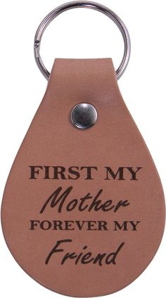 First My Mom Forever My Friend Leather Key Chain - Great Gift for Mothers's Day Birthday or Christmas Gift for Mom Grandma Wife * See this great product.