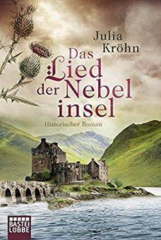 Das Lied der Nebelinsel: Historischer Roman (Klassiker. Historischer Roman. Bastei Lübbe Taschenbücher)