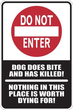 Metal sign Do not enter dog does bite  12w x by AdrenalineGraphix, $14.99
