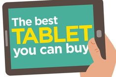 The Best Tablet You Can Buy Right Now