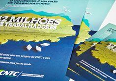 Cartazes e panfletos distribuídos em todas federações e sindicatos