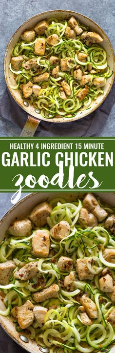 4 ingredient Garlic Chicken Zoodles