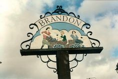 Brandon Village Sign A picture of: Brandon Creek, Norfolk Pictures Of England, Suffolk England, Great Yarmouth, English Village, Seaside Towns, Decorative Signs, Norfolk, Great Britain, Country Roads