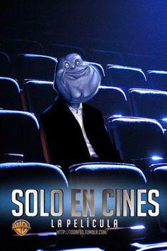 Solo en cines, la película 😂😂😂