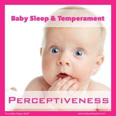 Baby Temperament and Sleep Series: Perceptiveness #baby #sleep