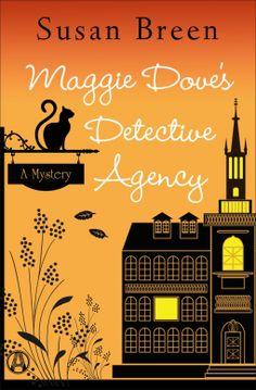 Maggie Dove's Detective Agency | Susan Breen | 9780399594908 | NetGalley