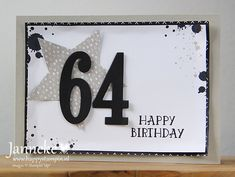gorgeous grunge stampin up 90th Birthday Cards, Happy Birthday, Birthday Numbers, Birthday Cards For Men, Handmade Birthday Cards, Man Birthday, Greeting Cards Handmade, Masculine Birthday Cards, Masculine Cards