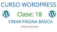 Curso de Wordpress Novatos | Clase 18 | Crear una página básica