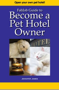 Imagine owning a fun and profitable business providing day and night boarding for dogs, cats, or other pets while their owners are traveling for work or on vacation.