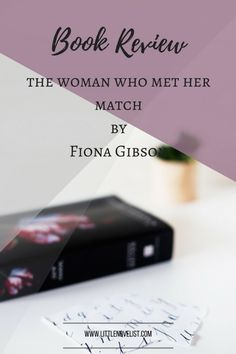 Book Review - The woman who met her match by Fiona Gibson.png