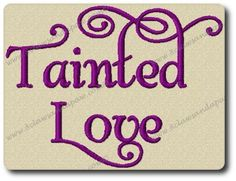 Tainted Love Font Embroidery Design by 8clawsandapaw on Etsy
