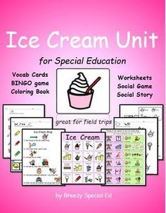Ice Cream Unit for Special Education that includes social stories pictures and BINGO cards (in case of rain)