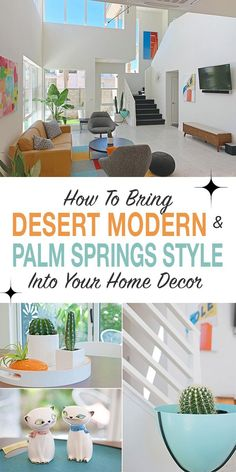 If you are a Palm Springs lover, and want to bring that style into your own space, here are some easy ways to create a modern desert home, with some mid century modern decor ideas to spice up each room! #desertmodern #palmspringsstyle #midcenturymodern #desertmodernism #palmspringsdecor #desertmoderndecor #homedecorideas #