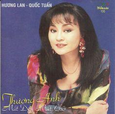 Huong Lan & Quoc Tuan - Thuong Anh Mat Doi Mat Cho