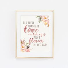 Love in her eyes and a flower in her hair nursery by LoveSupplyCo
