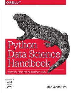 Python Data Science Handbook: Essential Tools for Working... https://www.amazon.com/dp/1491912057/ref=cm_sw_r_pi_dp_x_zweWyb3BV17Z8