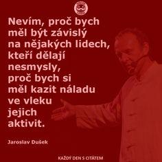 jaroslav dušek citáty