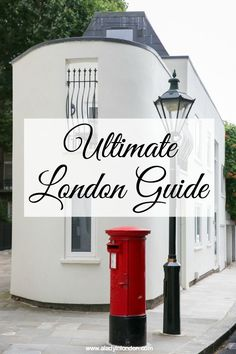 Lady's Ultimate London Travel Guide