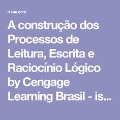 A construção dos Processos de Leitura, Escrita e Raciocínio Lógico by Cengage Learning Brasil - issuu