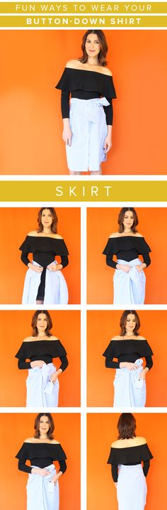 Turn your button-down shirt into a skirt with this styling trick. Wear a dress underneath and then tie the shirt around your waist with these steps.