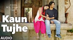 KAUN TUJHE Full Audio Song | M.S. DHONI -THE UNTOLD STORY | Sushant Singh, Disha Patani