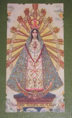 Our Lady of Lujan, Patron St of Pope Francis