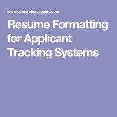 Resume formatting advice for applicant tracking system (ATS) optimized resumes. Resume Writing Tips, Resume Tips, Resume Profile Examples, Online Job Applications, Internship Resume, Finding The Right Job, Cover Letter Tips, Phone Interviews, Student Resume