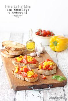 La tana del coniglio: Bruschette con pomodoro e peperoni