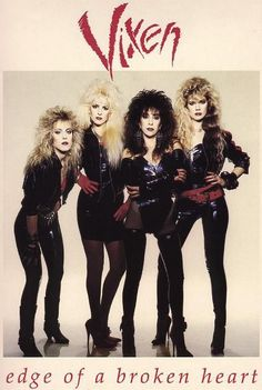 "When people were still asking, ""Can women really play hard rock?"", Vixen proved it so. Big Hair Bands, Hair Metal Bands, 80s Rock Fashion, Metal Fashion, Trendy Fashion, Punk Fashion, Lolita Fashion, Heavy Metal Girl, Heavy Metal Music"