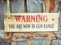 Warning Sign No Trespassing Sign Your In Gun by BearlyInMontana #walldecor #signs #homedecor