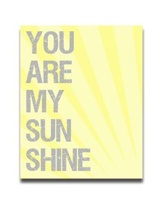 You Are My Sunshine Nursery Inspirational Word by PrintablePrints, $5.00