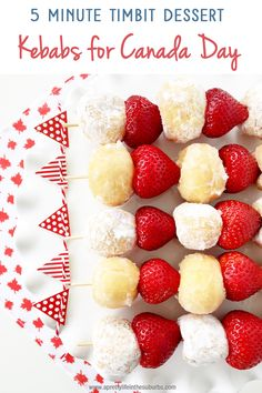 Canada Day Party: 5 Minute Dessert Kebabs - A Pretty Life In The Suburbs Strawberry Kabobs, Strawberry Rhubarb Muffins, Strawberry Desserts, Canada Day Party, Jello Recipes, Dessert Recipes, No Bake Desserts, Easy Desserts, Maple Leaf Cookies
