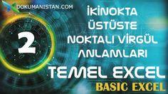 Excel İkinokta Üstüste Noktalı Virgül Excelde ilk öğrenilmesi gereken kavramlardan biridir. Özellikle fonksiyonlarda çok önemlidir.
