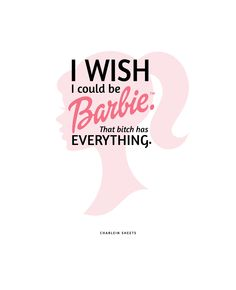 Quote by Charlein, poster by moi. #Barbie