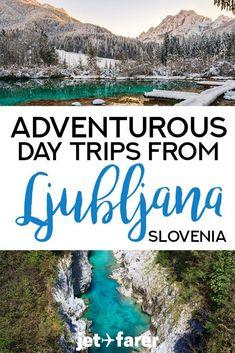 17 Stunning Day Trips from Ljubljana, Slovenia (for Adventure Lovers!), 17 Stunning Day Trips from Ljubljana, Slovenia (for Adventure Lovers! European Destination, European Travel, Destination Weddings, Bratislava, Europe Travel Tips, Travel Destinations, Travel Expert, Traveling Tips, Travel Deals
