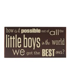 Take a look at this Brown & Cream Best Little Boy Wall Art by Vinyl Crafts on #zulily today!