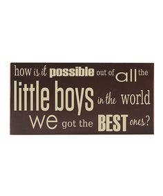 Another great find on #zulily! Brown & Cream 'Little Boys' Wall Art #zulilyfinds