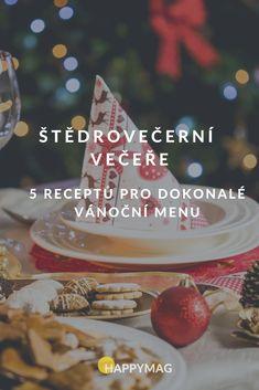 Štědrovečerní večeře je klasicky plná dobrého jídla pokrmů. Podívejte se na recepty, které jsou jednoduché a chutné. Co si uvaříte? #stedrovecernivecere #vecere #recept #vanoce #vanocnirecepty Menu, Breakfast, Food, Menu Board Design, Hoods, Meals, Menu Cards