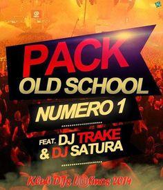 descargar pack remix old school 1 By Dj Trake & Dj Satura | DESCARGAR MUSICA REMIX GRATIS