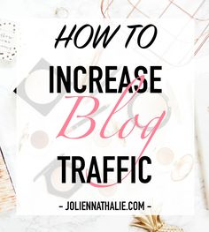 How To Boost Your Traffic When Using Bloglovin' - http://www.joliennathalie.com/2016/10/how-to-boost-your-traffic-when-using-bloglovin.html