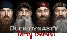 Duck Dynasty Night - Games This is for you Shantell for Labor Day