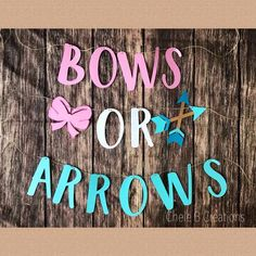BOWS OR ARROWS gender reveal party banner day pregnancy announcement sibling gender reveal Sibling Gender Reveal, Gender Reveal Banner, Gender Reveal Games, Gender Reveal Party Decorations, Baby Gender Reveal Party, Gender Party, Decoration Party, Baby Toys, Baby Baby