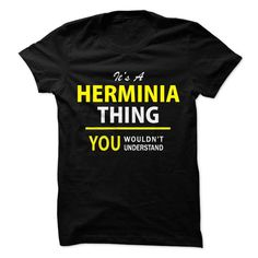 Its a HERMINIA thing, you wouldnt understand !! #Its #a #HERMINIA #thing, #you #wouldnt #understand #!! #Its #a #HERMINIA #thing, #you #wouldnt #understand #!!
